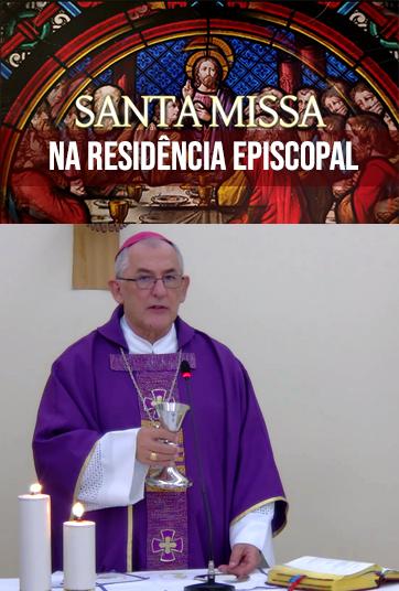 Santa Missa Na residência Episcopal